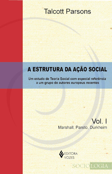 Edição brasileira da primeira obra de Talcott Parsons. [1]