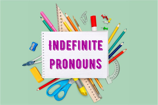 Os indefinite pronouns também são chamados de compound pronouns.