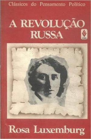 """Capa de """"A Revolução Russa"""", de Rosa Luxemburgo. [1]"""