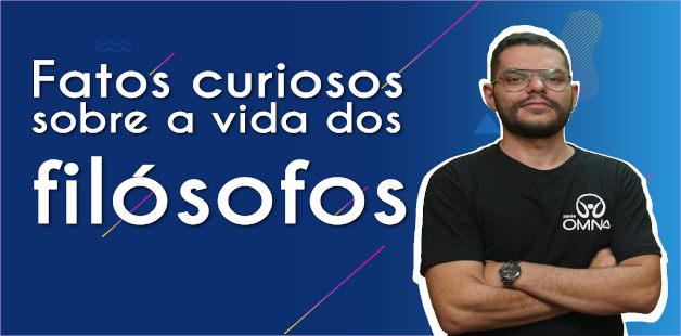 Thumbnail da videoaula sobre fatos curiosos dos filósofos