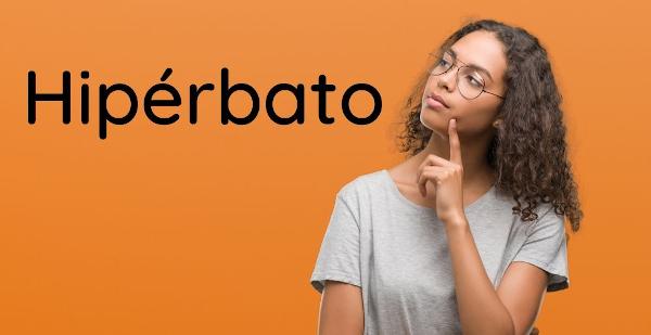 O hipérbato é uma figura de linguagem que pode gerar estranhamento por romper com a ordem comum da sintaxe.