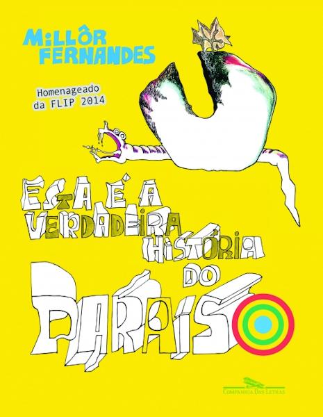 Capa do livro Esta é a verdadeira história do Paraíso, de Millôr Fernandes, publicado pela editora Companhia das Letras.[1]
