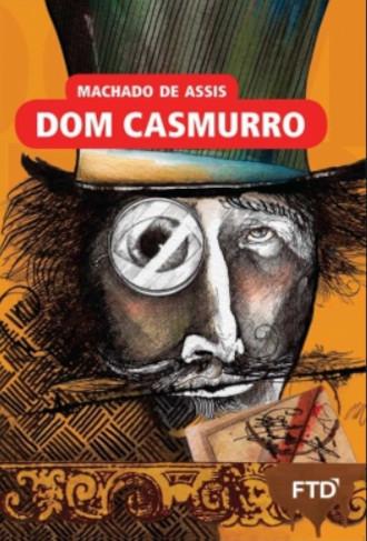 Capa do livro Dom Casmurro, de Machado de Assis, publicado pela editora FTD. [1]
