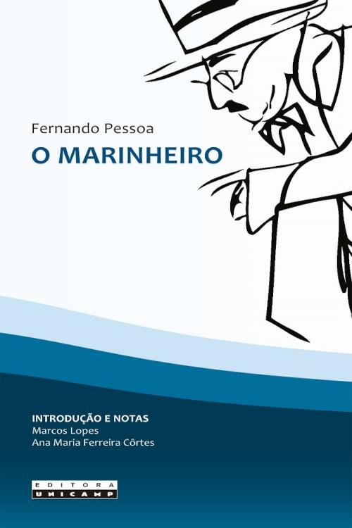 Capa do livro O marinheiro, de Fernando Pessoa, publicado pela editora Unicamp.[1]