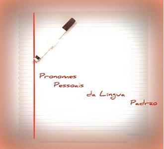 O uso dos pronomes pessoais da norma padrão da língua portuguesa se encontra submetido a alguns critérios específicos