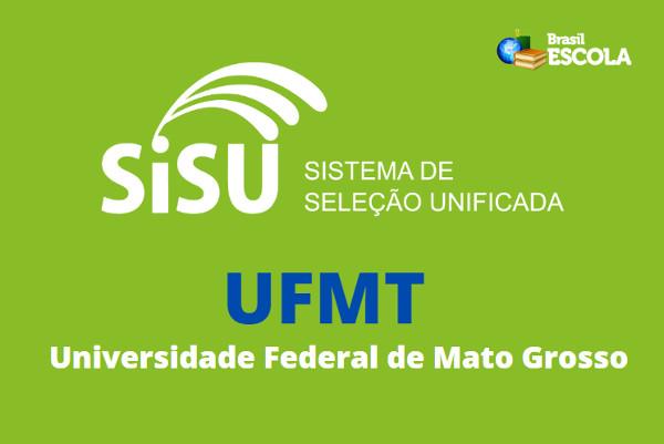 Para concorrer às vagas oferecidas pela UFMT o candidato precisa se inscrever no SiSU dentro dos prazos estabelecidos pelo MEC.