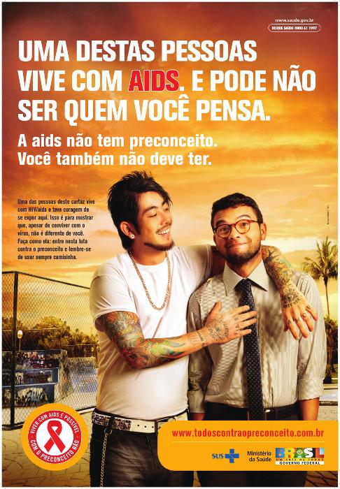 A campanha de 2010 do Departamento de DST, Aids e Hepatites Virais mostrou que qualquer pessoa pode ser exposta ao HIV