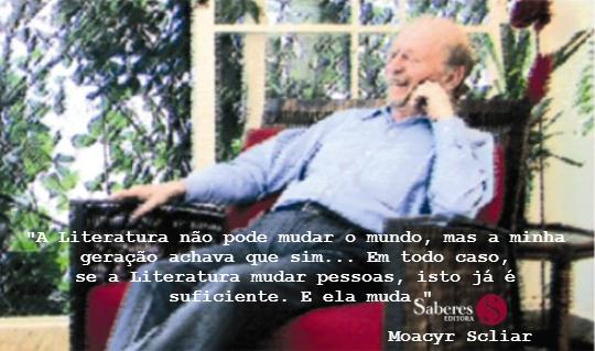 A obra de Moacyr Scliar foi fortemente influenciada pelo judaísmo e pela medicina, uma de suas grandes paixões *
