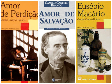 As novelas Amor de Perdição, Amor de Salvação e Eusébio Macário estão entre as principais obras de Camilo Castelo Branco *